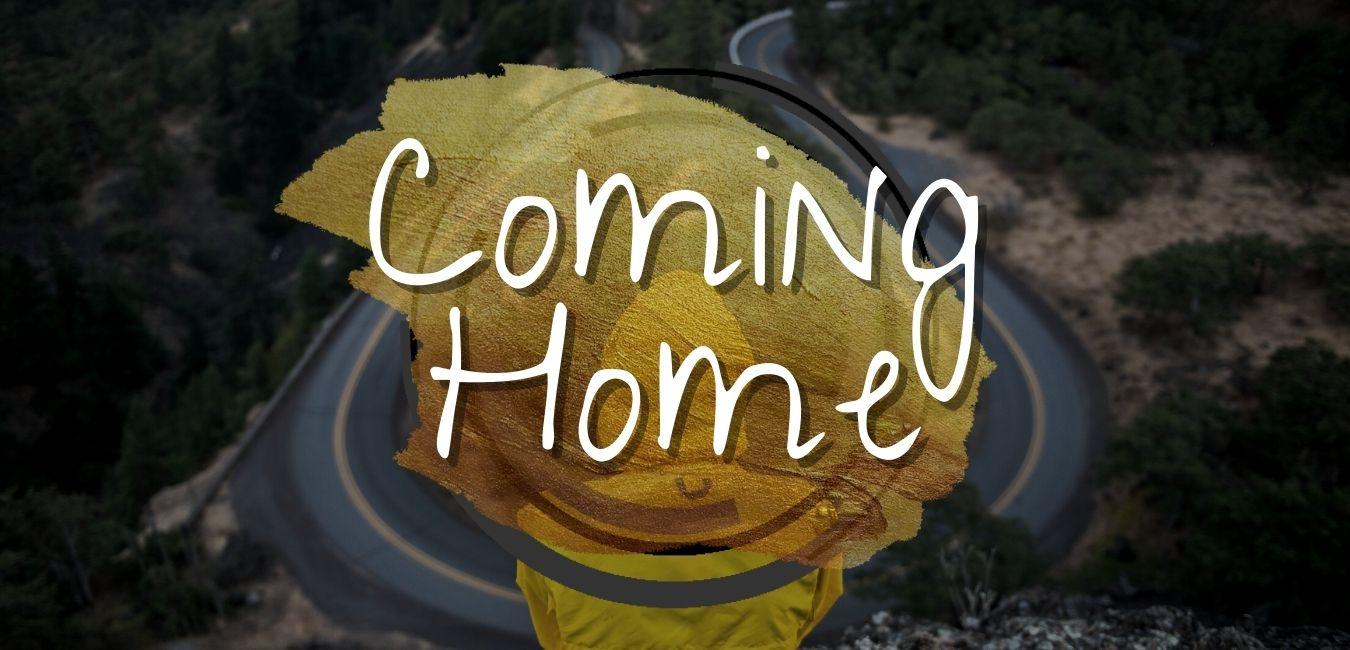 Coming Home Teaching Series